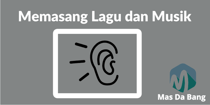 Memasang Lagu atau Musik di Blog Termudah