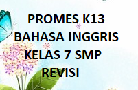 PROGRAM SEMESTER K13 BAHASA INGGRIS KELAS 7 SMP REVISI BARU