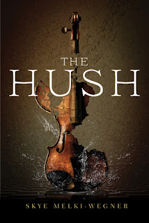 The Hush by Skye Melki-Wegner