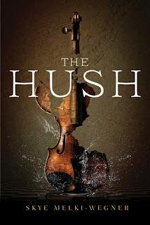 The Hush by Skye Melki-Wegner