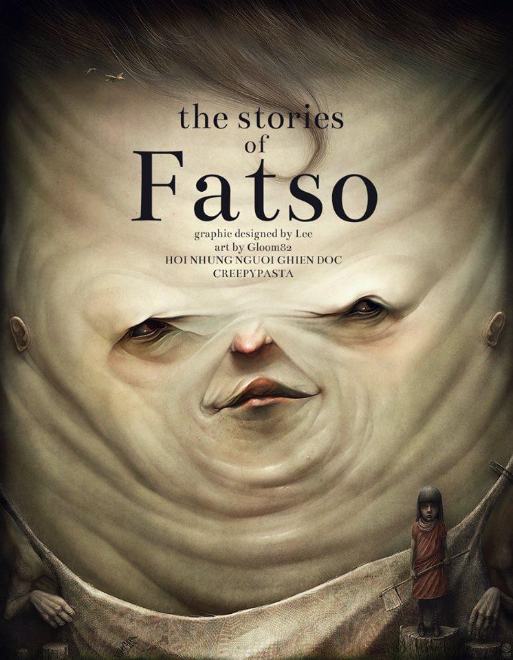 Series 'Những câu chuyện về Fatso' - Phần 1: Đứa Con Của Tử Thần