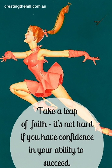 take a leap of faith - it's not hard if you have confidence in your ability. #midlife #employment