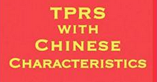 TPRS with Chinese Characteristics