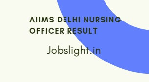 AIIMS Delhi Nursing Officer Result 2017