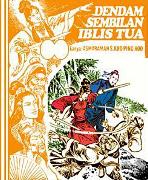 Cerita silat serial sepasang naga penakluk iblis episode dendam sembilan iblis tua karya kho ping hoo