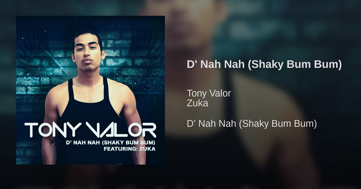 Tony Valor  39 s New Song - D  39 Nah Nah (Shaky Bum Bum ) 0a62ead82cec