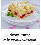 https://www.mniam-mniam.com.pl/2013/07/ciasto-kruche-wisniowo-kokosowe.html