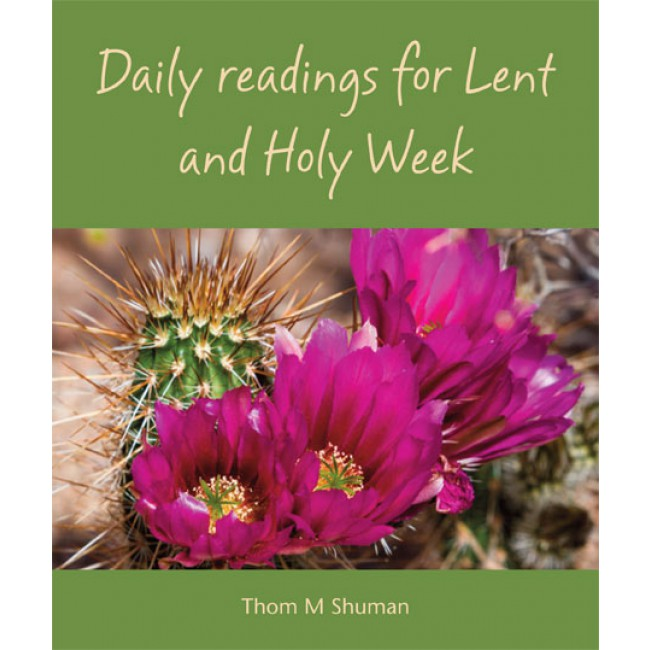 Daily Readings for Lent and Holy Week