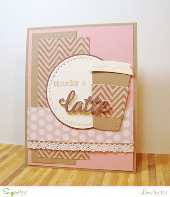 Thanks a Latte card-designed by Lori Tecler/Inking Aloud-stamps and dies from SugarPea Stamps