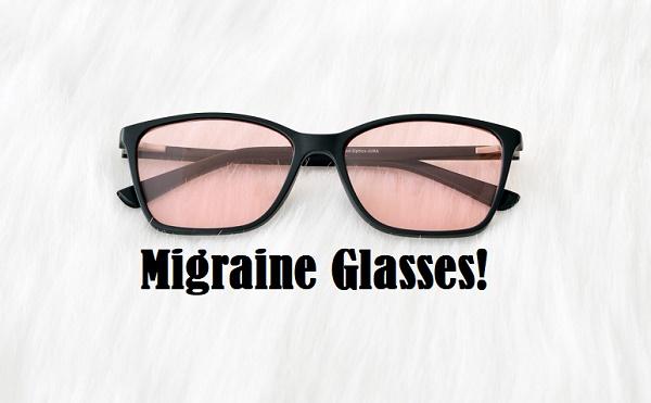 Migraine Glasses!