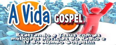 http://www.avidagospel.blogspot.com.br/
