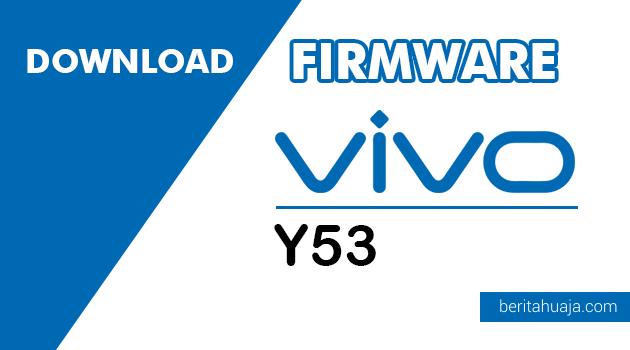 Download Firmware Vivo Y53 PD1628F Qualcomm