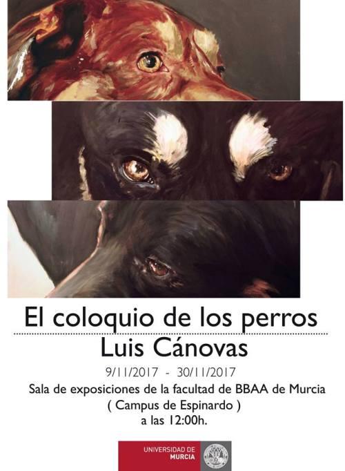"""Exposición: """"El coloquio de los perros""""."""