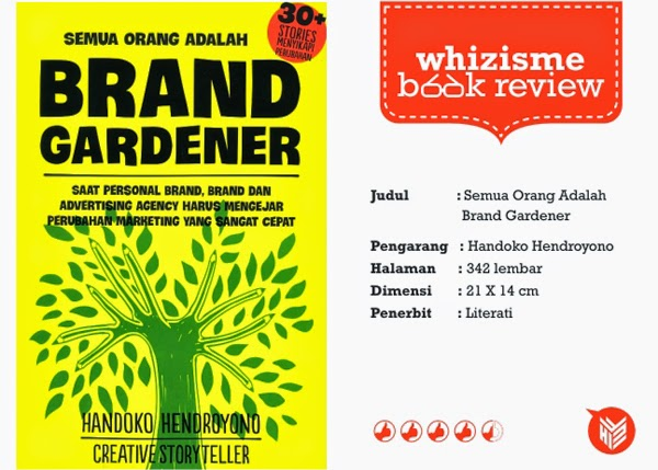 [DESIGN AND CREATIVITY] BRAND GARDENER, book review, buku, marketing, Handoko Hendroyono,  buku periklanan
