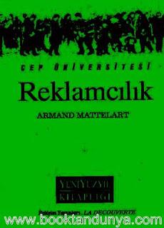 Armand Mattelart - Reklamcılık  (Cep Üniversitesi Dizisi - 23)