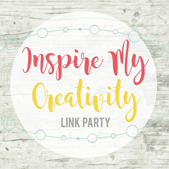 Inspire My Creativity Link Party- 2nd Wednesday of every month