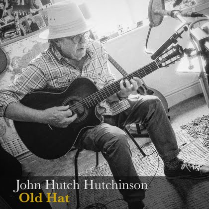 John Hutch Hutchinson 'Old Hat Ep'