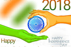 happy independence,independence day 2018,independenceday