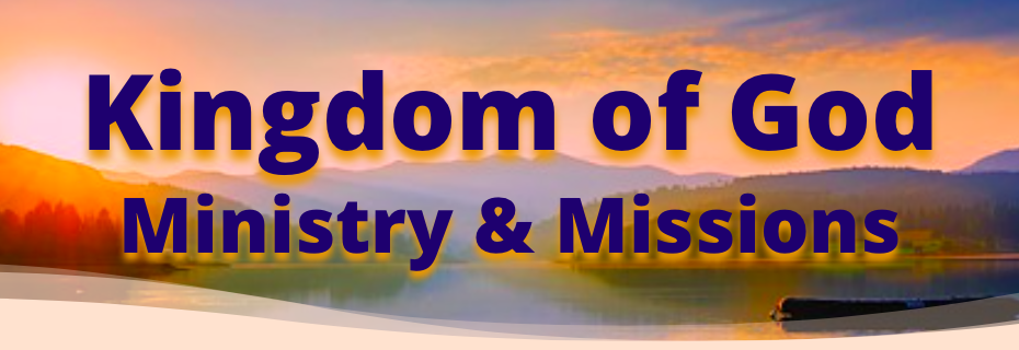 Kingdom of God Ministry & Missions