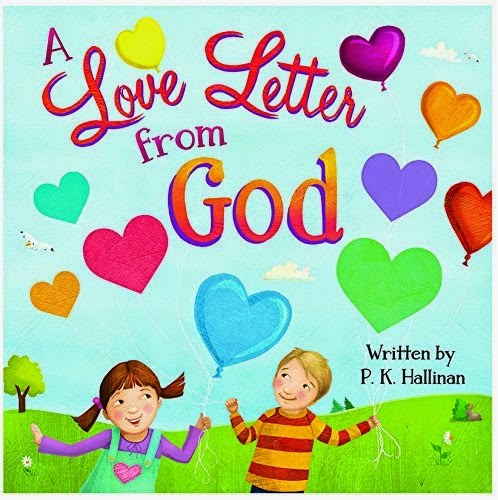 http://www.amazon.com/Love-Letter-God-P-Hallinan/dp/0824956621/ref=sr_1_1?s=books&ie=UTF8&qid=1426984665&sr=1-1&keywords=a+love+letter+from+god