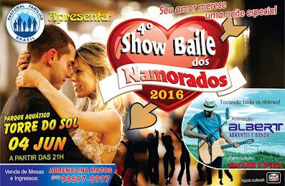 Dia 04 de Junho, 4º Show Baile dos Namorados no Parque Aquático Torre do Sol