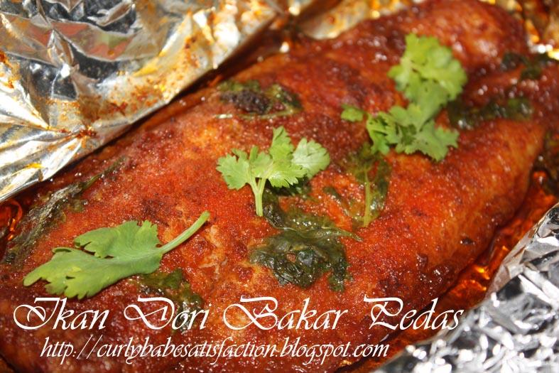 Curlybabe's Satisfaction: Ikan Dori Bakar Pedas