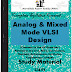 Analog and Mixed Mode VLSI Design PDF Study Materials cum Notes, E-Books Free Download