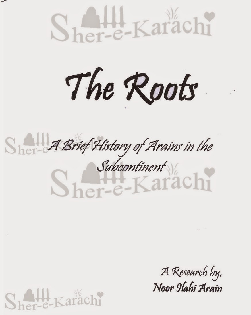 The Roots - A Brief History of Arains In The Subcontinent