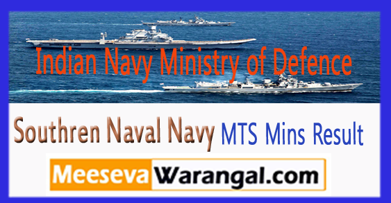 Indian Navy Ministry of Defence Southren Naval Navy MTS Mins Result 2017