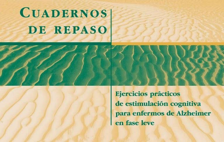 http://www.familialzheimer.org/media/libros/cuadernos_repaso_fase_leve/pdf/demencia_fase_level.pdf