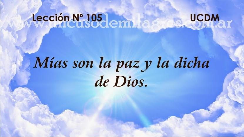 Leccion 105, Un Curso de Milagros