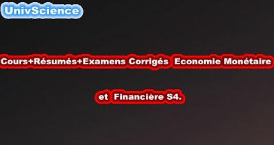 Cours+TD+Examens+Résumés Economie Monétaire et Financière S4