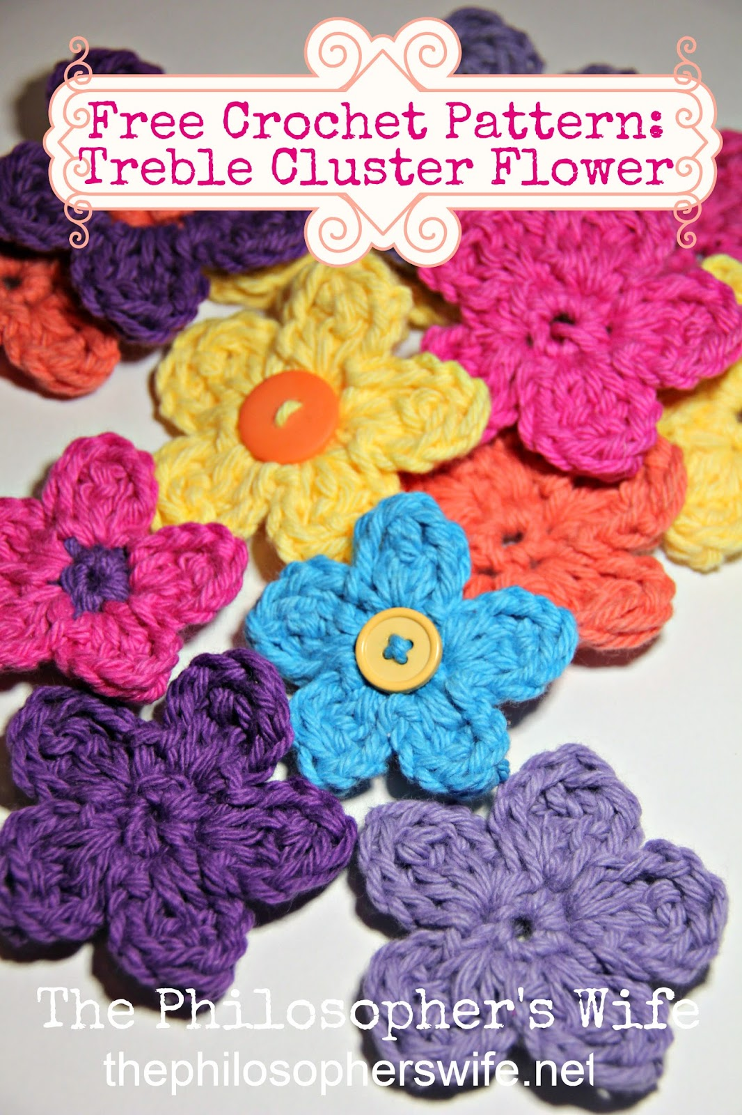 The Philosopher\'s Wife: Free Crochet Pattern: Treble Cluster Flower