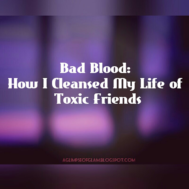 Bad Blood: Cleanse Life of Toxic Friends Andrea Tiffany aglimpseofglam
