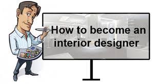 How to Become an Interior Designer - interior designing