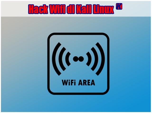 Cara Hack wifi dengan kali linux di virtual box