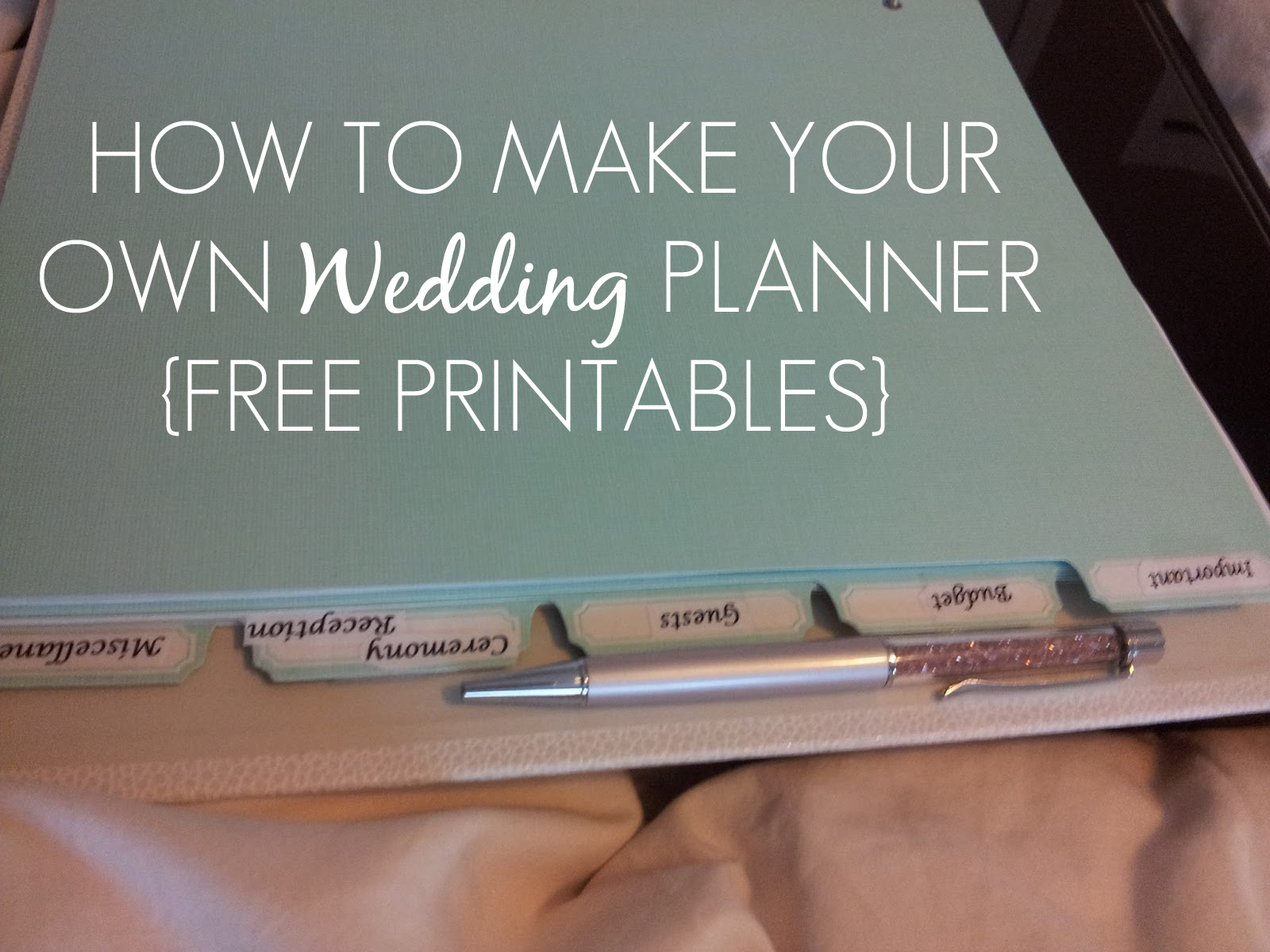Printable Wedding Planner Binder Planning A Rustic: Sleepless In DIY Bride Country : How To Make Your Own
