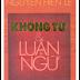 Khổng Tử Và Luận Ngữ - Nguyễn Hiến Lê