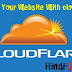 Website ko Cloudflare CDN per setup kar ka website ko fast aur secure kara