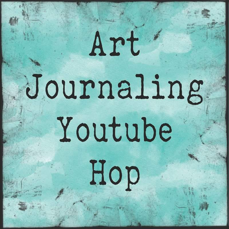 Enjoying Art Journaling YouTube Hop