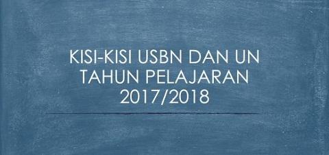 Surat Edaran BSNP dan Kisi-Kisi USBN UN Tahun Pelajaran 2017/2018