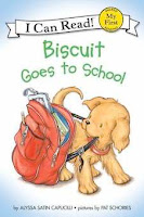 bookcover of BISCUIT GOES TO SCHOOL  (My First I Can Read)  by Alyssa Satin Capucilli