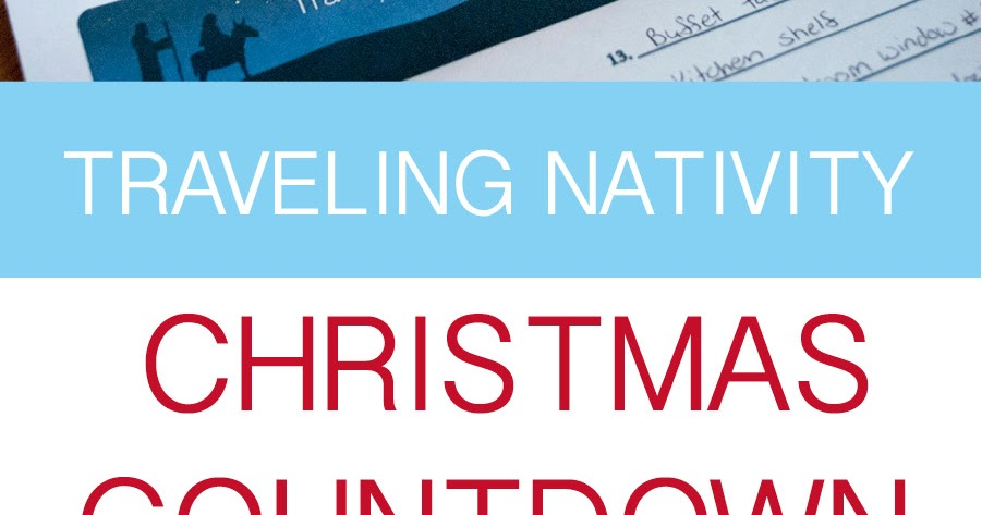 practically living traveling nativity christmas countdown