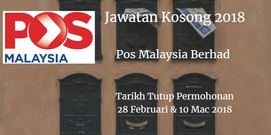 Jawatan Kosong Pos Malaysia Berhad  28 Februari & 10 Mac 2018