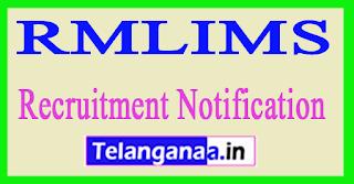 Dr. Ram Manohar Lohia Institute of Medical Sciences RMLIMS Recruitment Notification 2017