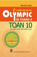 Tuyển Tập Đề Thi Olympic 30 Tháng 4 Toán 10 Từ Năm 2000 Đến Năm 2012