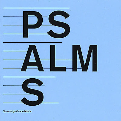 Sovereign Grace Music-Psalms-