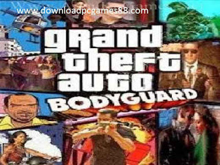 Gta Bodyguard Game Free Download