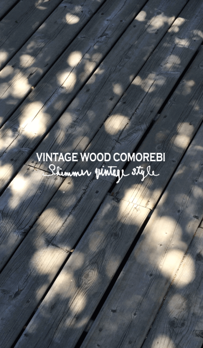 Vintage Wood Comorebi