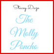 A Molly Poncho and a Challenge for us all.